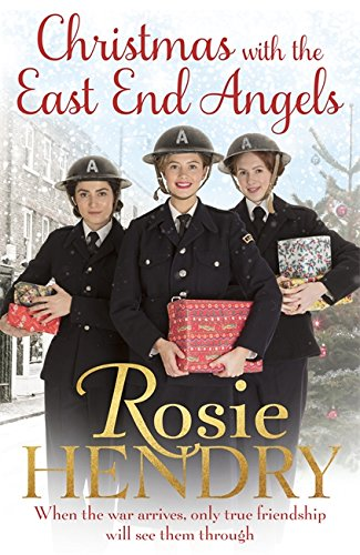 Christmas with the East End Angels By Rosie Hendry