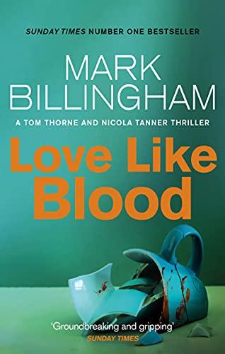 Love Like Blood (Tom Thorne Novels) by Mark Billingham