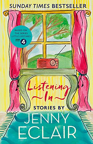 Listening In By Jenny Eclair