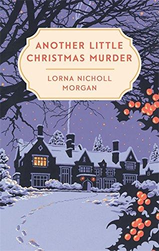 Another Little Christmas Murder By Lorna Nicholl Morgan