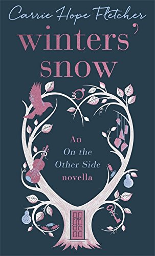Winters' Snow By Carrie Hope Fletcher