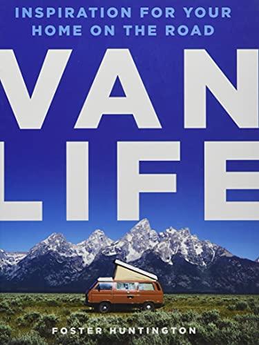 Van Life By Foster Huntington