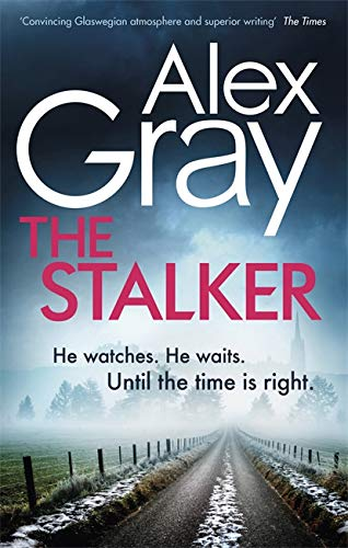 The Stalker By Alex Gray