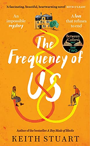 The Frequency of Us By Keith Stuart