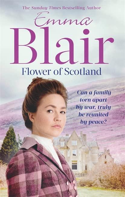 Flower Of Scotland By Emma Blair