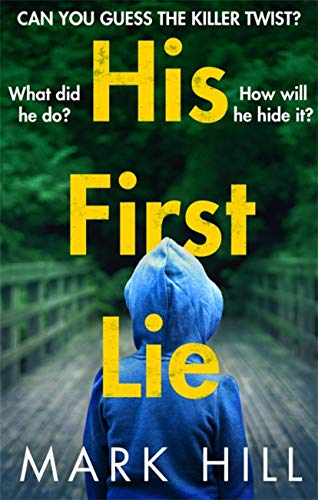His First Lie By Mark Hill