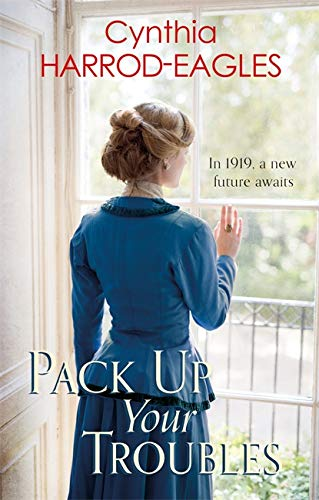 Pack Up Your Troubles By Cynthia Harrod-Eagles