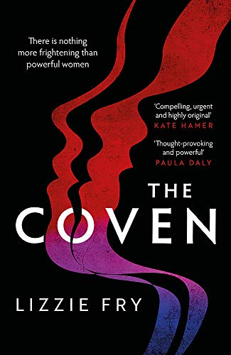 The Coven By Lizzie Fry
