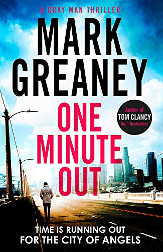 One Minute Out By Mark Greaney
