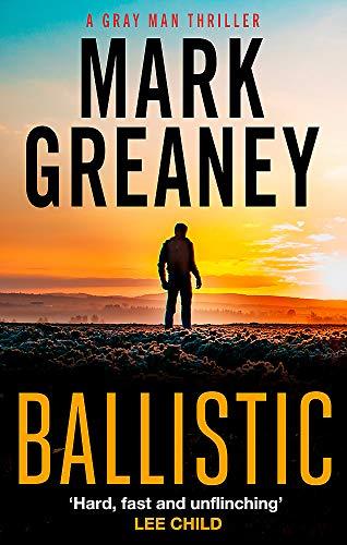 Ballistic By Mark Greaney