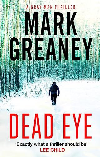 Dead Eye By Mark Greaney