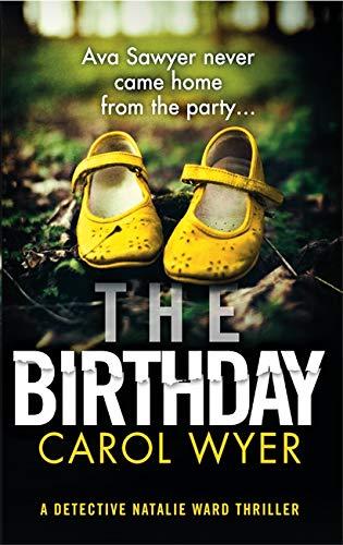 The Birthday By Carol Wyer