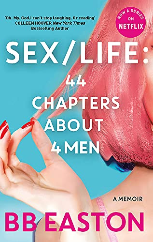 SEX/LIFE By BB Easton