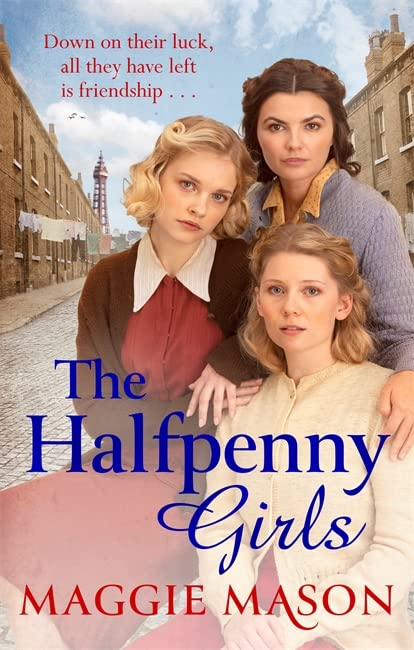 The Halfpenny Girls By Maggie Mason