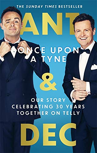 Once Upon A Tyne By Anthony McPartlin