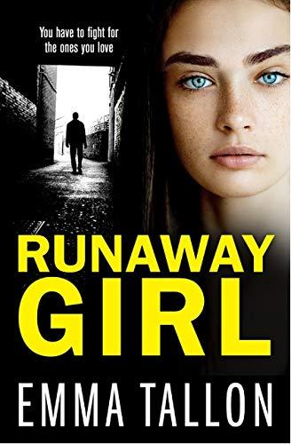 Runaway Girl By Emma Tallon