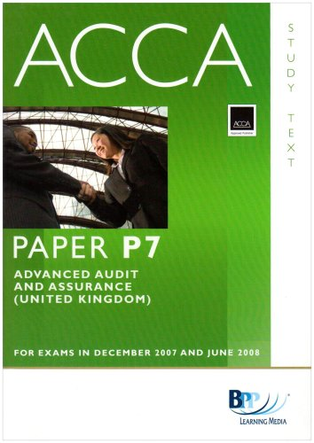 ACCA (New Syllabus) - P7 Advanced Audit and Assurance (UK) By BPP Learning Media