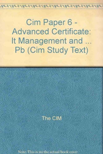 CIM Paper 6 - Advanced Certificate: Management Information For Marketing Decisions: Study Text (1999) By The CIM
