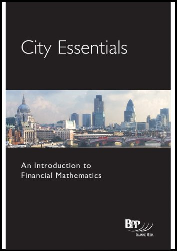 City Essentials - Introduction to Financial Mathematics By BPP Learning Media