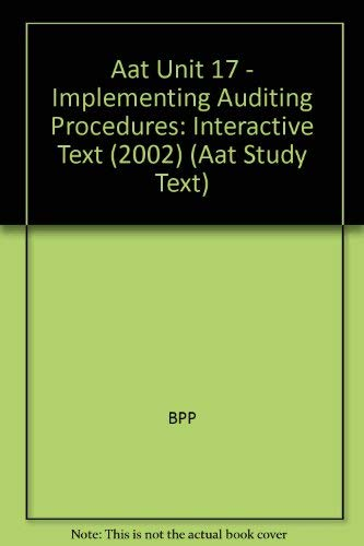 Aat Unit 17 - Implementing Auditing Procedures By BPP