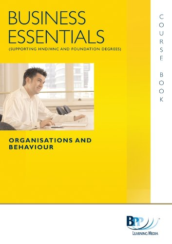 Business Essentials Organisation and Behaviour By BPP Learning Media