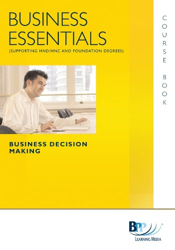 Business Essentials Business Decision Making By BPP Learning Media
