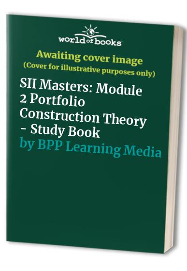 SIIM - Portfolio Construction Theory By BPP Learning Media