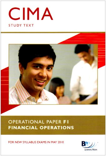 CIMA - F1: Financial Operations: Study Text by BPP Learning Media