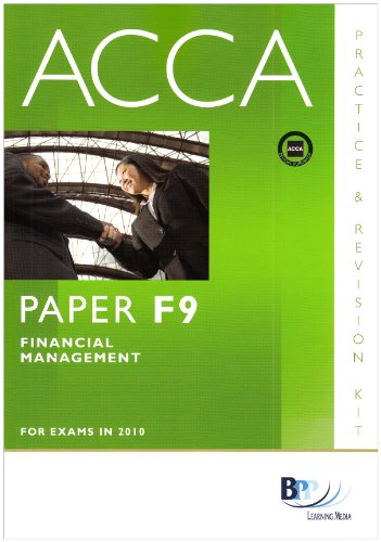 ACCA - F9 Financial Management: Revision Kit: Paper F9 by BPP Learning Media