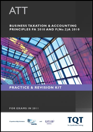 ATT - 2: Business Taxation & Accounting Principles (FA 2010) By BPP Learning Media