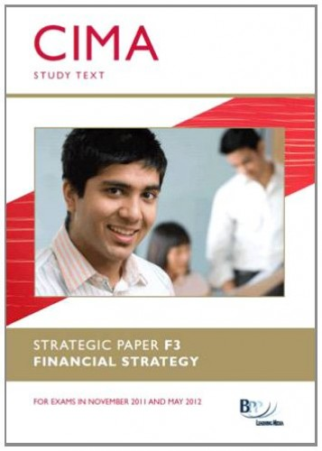 CIMA - Financial Strategy By BPP Learning Media