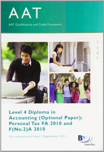 AAT Personal Tax (FA 2010 and FA(No.2) 2010) By Bpp Learning Media