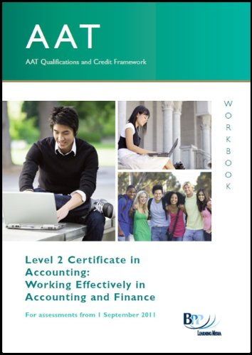 AAT - Work Effectively in Accounting and Finance By BPP Learning Media