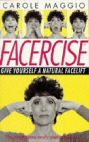 Facercise By Carole Maggio
