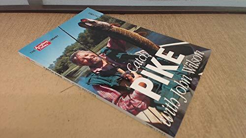 Catch Pike with John Wilson (