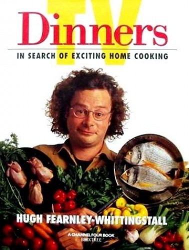 TV Dinners By Hugh Fearnley-Whittingstall