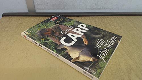 Catch Carp with John Wilson By John Wilson