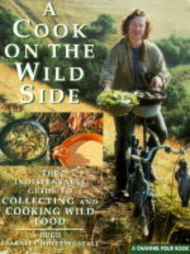 A Cook on the Wild Side by Hugh Fearnley-Whittingstall