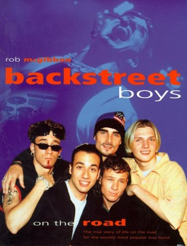 """Backstreet Boys"" on the Road By Rob McGibbon"