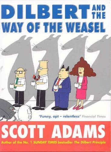 Dilbert and the Way of the Weasel By Scott Adams