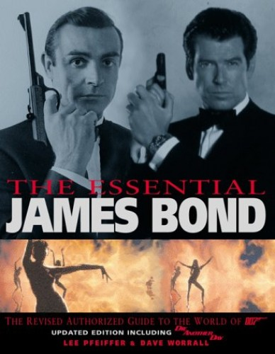 The Essential James Bond By Lee Pfeiffer