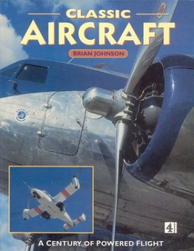 Classic Aircraft (PB) By Brian Johnson