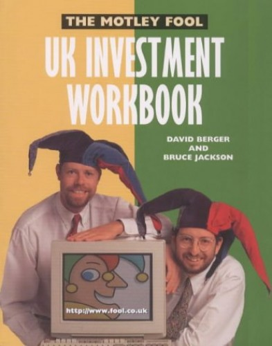 """The """" Motley Fool UK Investment Workbook by David Berger"""
