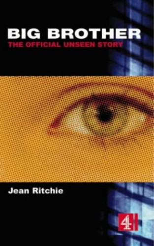Big Brother The Unseen Story (PB) By Jean Ritchie