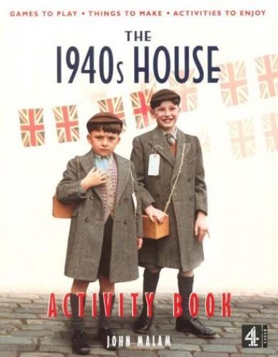 1940's House Activity Book (PB) By John Malam