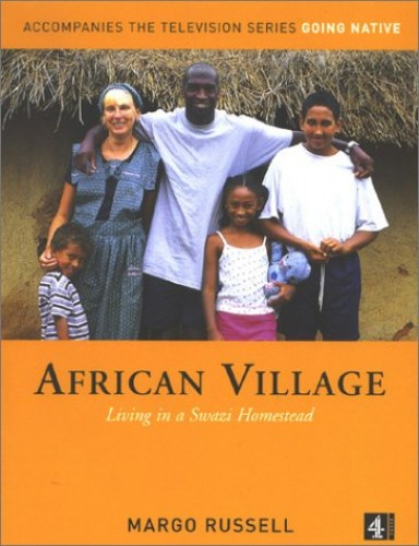 African Village By Margo Russell