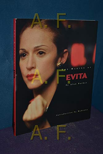 """The Making of """"Evita"""" By Alan Parker"""