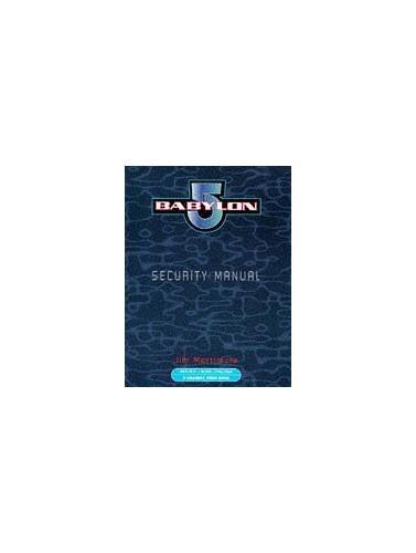 Babylon 5 Security Manual By Jim Mortimore