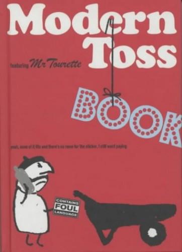 Modern Toss by Mick Bunnage
