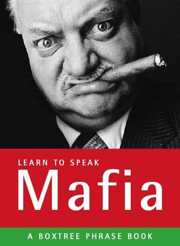 Learn to Speak Mafia By Bruno Vincent